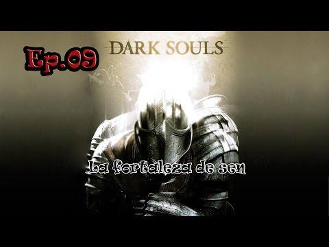 09 Dark souls 1: Fortaleza de Sen