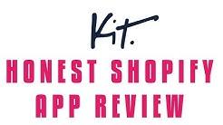 Kit Shopify App HONEST Review!