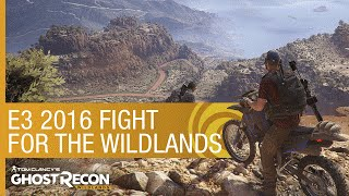 Tom Clancy's Ghost Recon Wildlands Trailer: Fight for the Wildlands – E3 2016 [US]