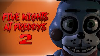 Five Nights At Freddys 2! - THE WORLDS SCARIEST GAME IS BACK! (FNAF2 Gameplay)