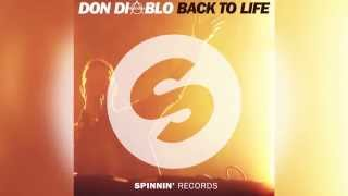 Don Diablo - Back To Life (Radio Edit) [Official]