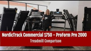 NordicTrack Commercial 1750 vs ProForm Pro 2000 Treadmill Comparison