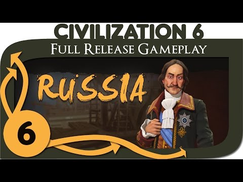 Civilization VI - Russia Gameplay - Ep. 6 | Civ 6 Full Release Let's Play