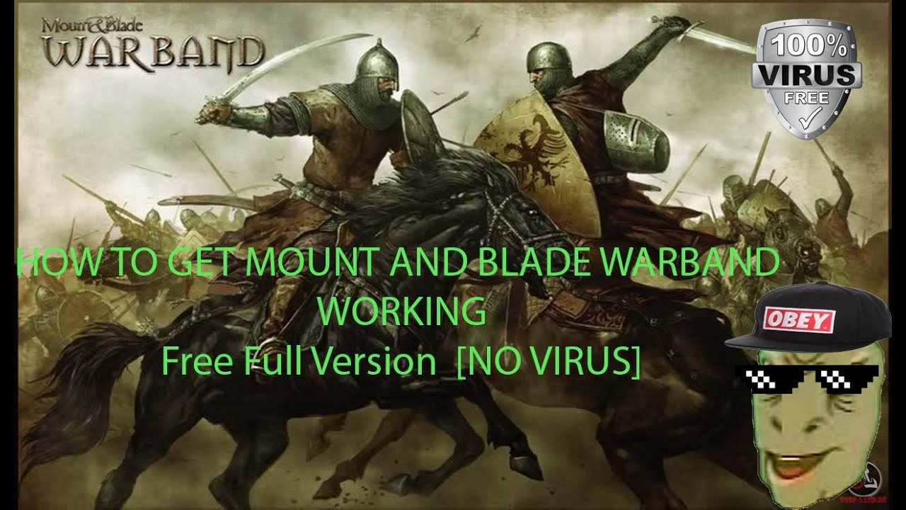 How To Download Mount And Blade for free Full Version [NO VIRUS]