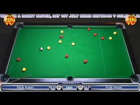 Chris Heywood v Dave Hodgson; Nick Keen v Kyle Wood, Race to 13, World Rules, £600 pot