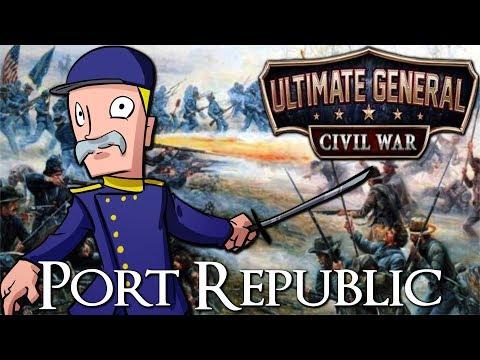 Ultimate General: Civil War | CSA Part 9 | Port Republic