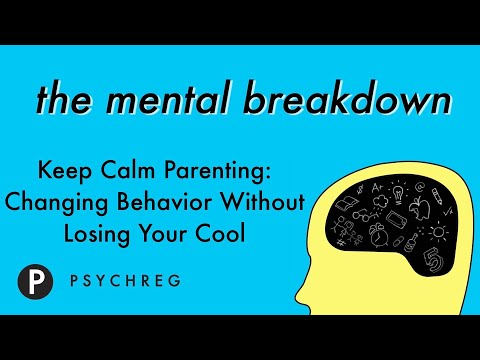Keep Calm Parenting: Changing Behavior Without Losing Your Cool