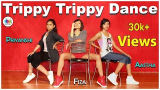Trippy trippy song dance | best dance video | hip hop moves | dance mania india