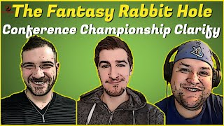 The Fantasy Rabbit Hole - Conference Championship Clarity