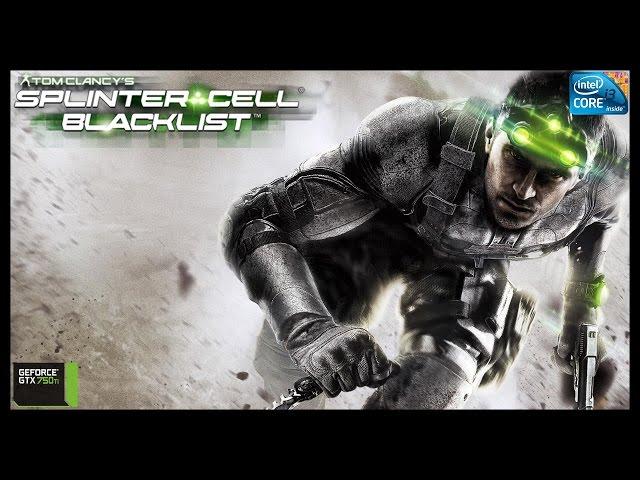 Splinter Cell Blacklist - i3 3250 + gtx 750ti - FULL HD