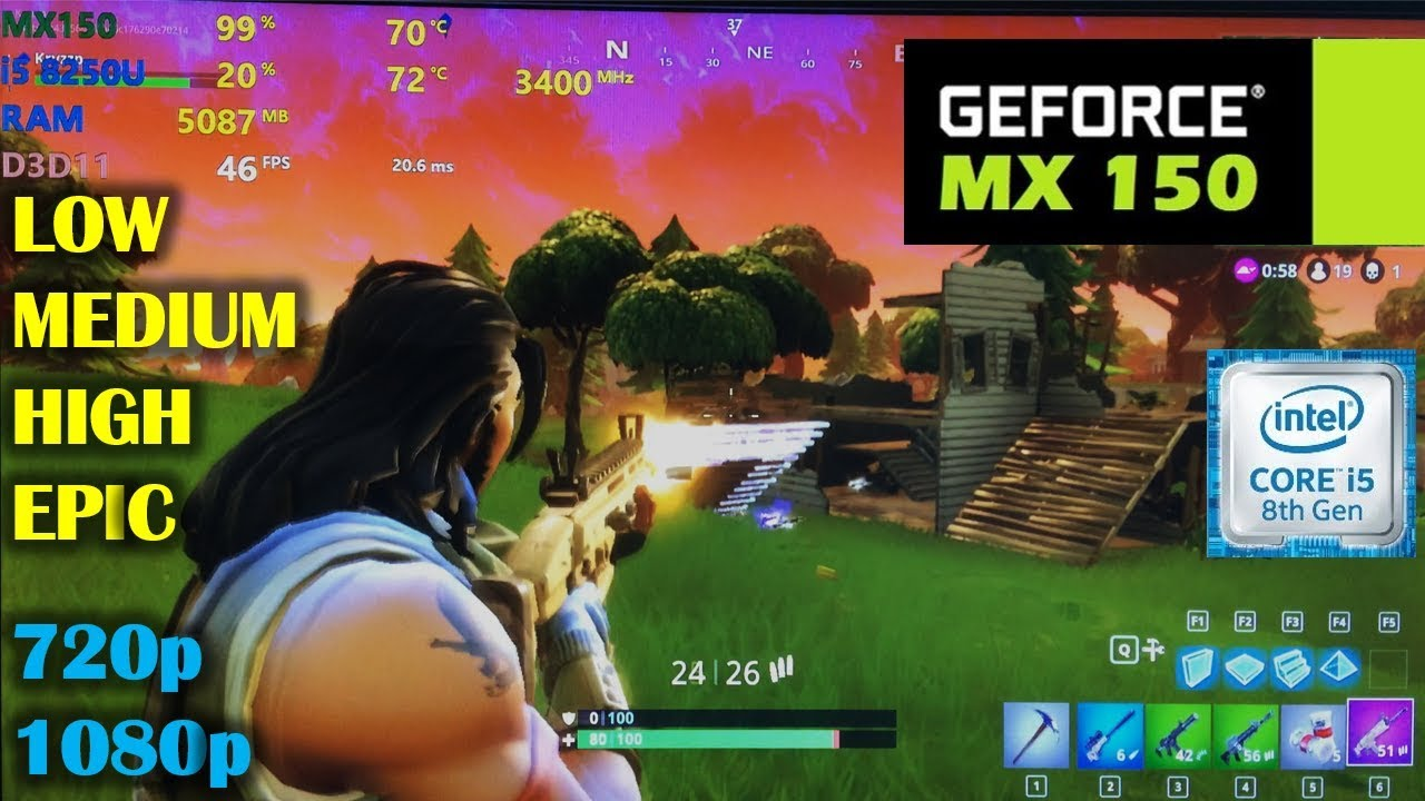 mx150 i5 8250u fortnite br 720p 1080p all settings - fortnite on lenovo yoga 720