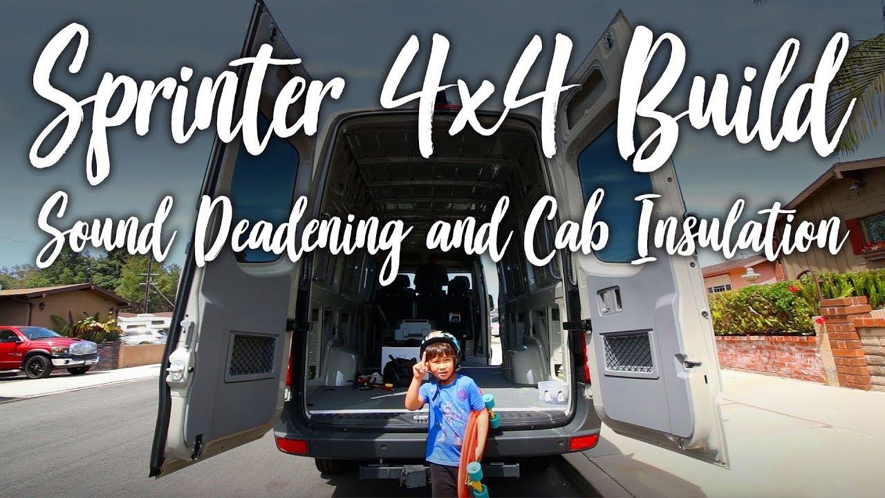 Sound Deadening Mats & Cab Roof Insulation :: Sprinter 4x4 Camper :: Day 2
