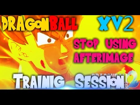 Preparing For Xenoverse 2 | Learn HOW TO NOT USE AFTERIMAGE | Xenoverse Gameplay