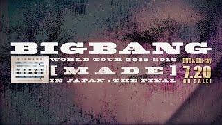Video BIGBANG - BANG BANG BANG (WORLD TOUR 2015~2016 [MADE] IN JAPAN : THE FINAL) download MP3, 3GP, MP4, WEBM, AVI, FLV Agustus 2018