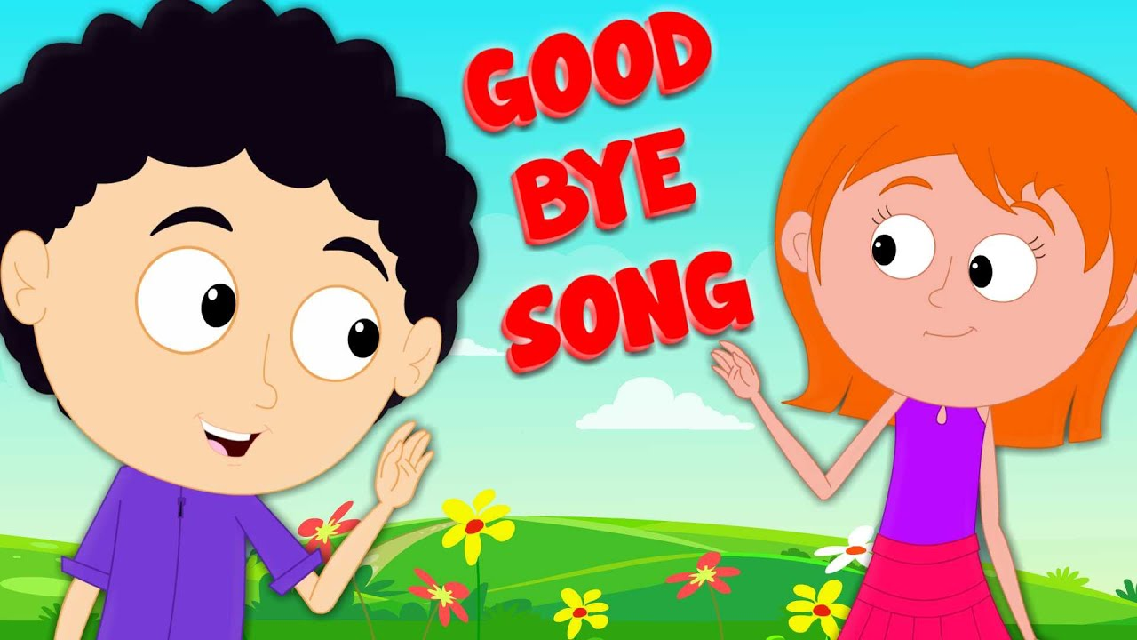 goodbye song songs for kids and childrens baby nursery rhymes