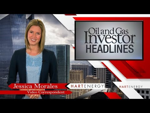 Headlines by Oil and Gas Investor week of 08-24-17