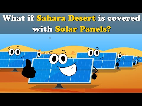 What If Sahara Desert Is Covered With Solar Panels? | #aumsum #kids #science #education #children