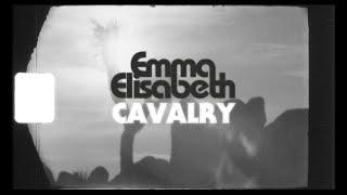 Emma Elisabeth - Cavalry (Official Video)