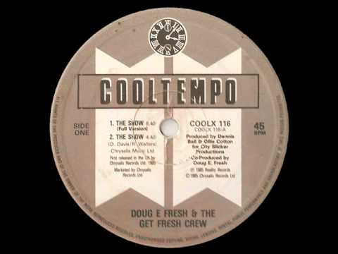 The Show - Doug E Fresh & the Get Fresh Crew