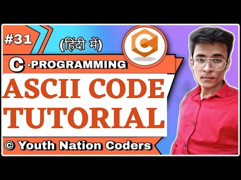 Program To Print ASCII Chart | C | Hindi | Urdu | YNC
