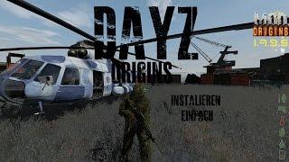 DayZ Origins 1.7.9.5 Installieren [Sehr Einfach] [HD]