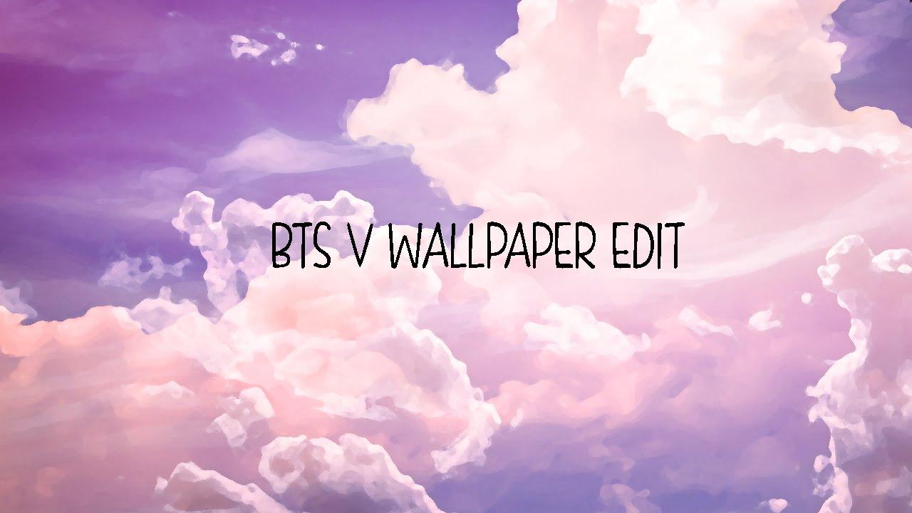 V Bts Wallpaper Edit Youtube