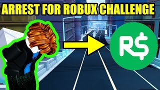 [SUPER HARD] FIRST to ARREST ME WINS 1000 ROBUX | Roblox Jailbreak