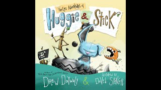 Storytime Sunday: The Epic Adventures of Huggie & Stick by Drew Daywalt