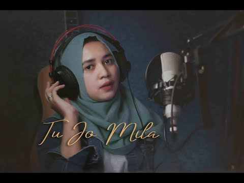 Tu Jo Mila (Cover) By Audrey Bella II Indonesia II