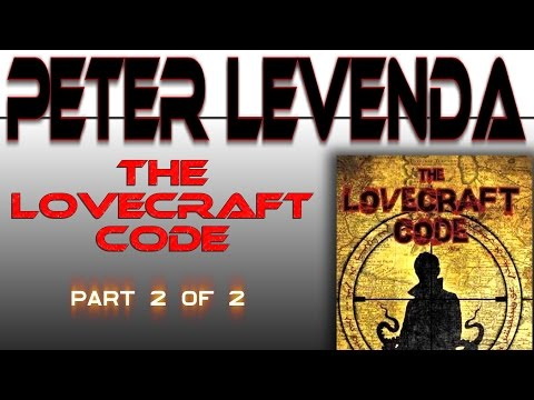 PETER LEVENDA The Lovecraft Code Part 2 of 2 Secret code discovered NECRONOMICON Night Fright Show