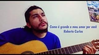 Baixar Ensinando Como é grande o meu amor por você - Roberto Carlos (Super Simplificada)