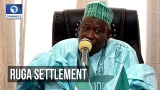 We Have Decided To Create RUGA Settlement - Kano Govt