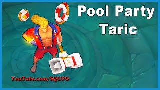Pool Party Taric - New Skin (League of Legends)