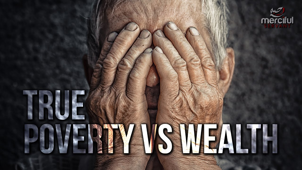 True Poverty and Wealth - Eye Opening (Full Video)