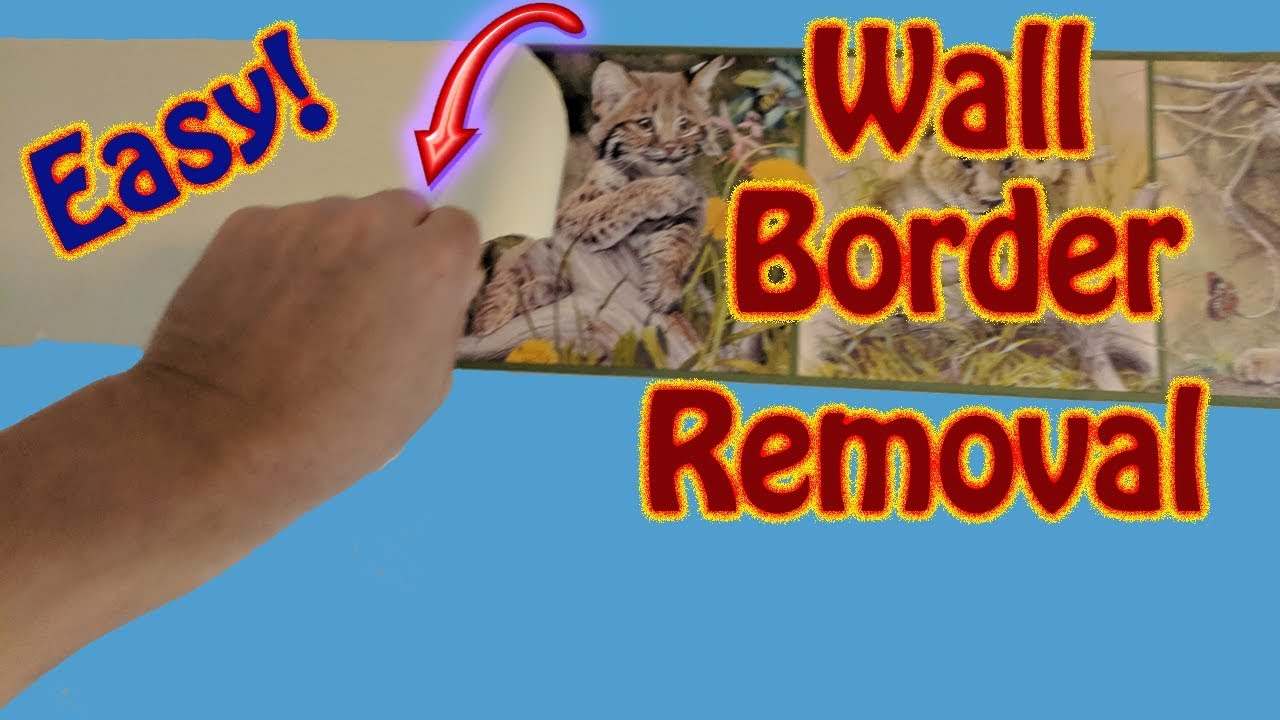 The Easy Way To Remove Wall Border Wallpaper Border Removal The Easy Way