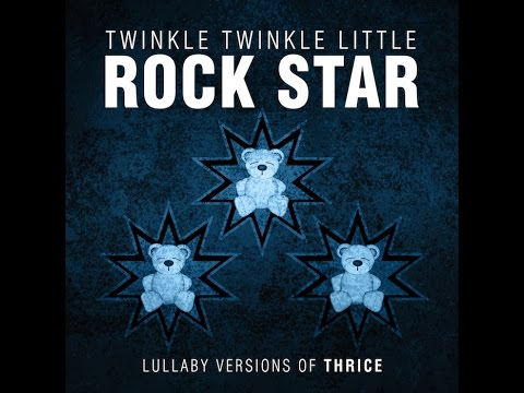 Black Honey Lullaby Versions Of Thrice By Twinkle Twinkle Little Rock Star