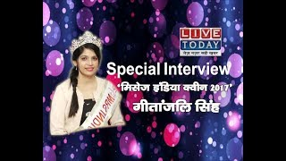 Exclusive Interview with Mrs Queen 2017 Geetanjali Singh At Livetoday