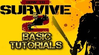 How To Survive 2 Base building and Starting out