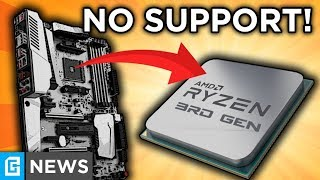 UPDATED: 3rd Gen Ryzen May Not Support Your Motherboard!