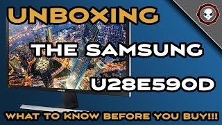 Samsung 28-inch 4K Monitor - U28E590D - Unboxing, Impressions, and What you Need to Know!!!