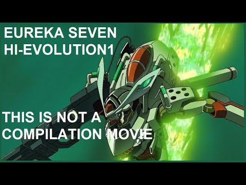 Thoughts on: Eureka Seven: Hi-Evolution 1