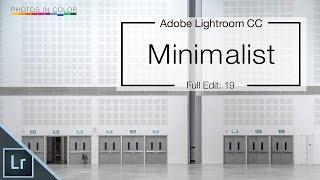 Lightroom CC Minimalist Photo Editing