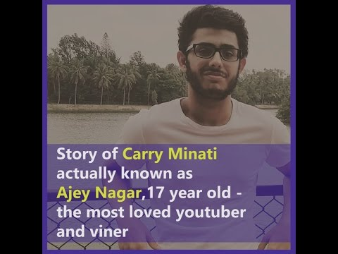 Life journey of Ajey Nagar, 17 year old viner famous as CarryMinati