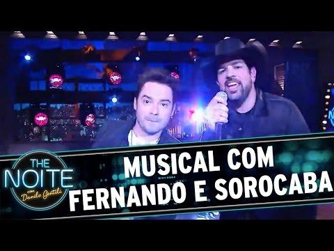 The Noite (02/06/16) - Musical com Fernando e Sorocaba