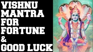 VISHNU MANTRA FOR FORTUNE & GOOD LUCK : MANGALAM BHAGWAN VISHNU : VERY POWERFUL !