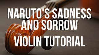 Easy violin tutorial: naruto's sadness and sorrow