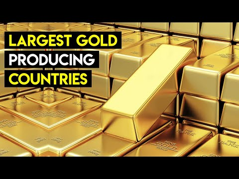 Top 10 Largest Gold Producing Countries in 2020