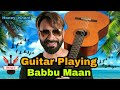 Guitar Playing Babbu Maan mp3