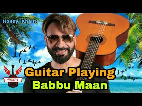 Guitar playingbabbu maan