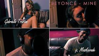 Beyoncé ft. Drake - Mine (cover by Gabriela Tristan & Maskerade)